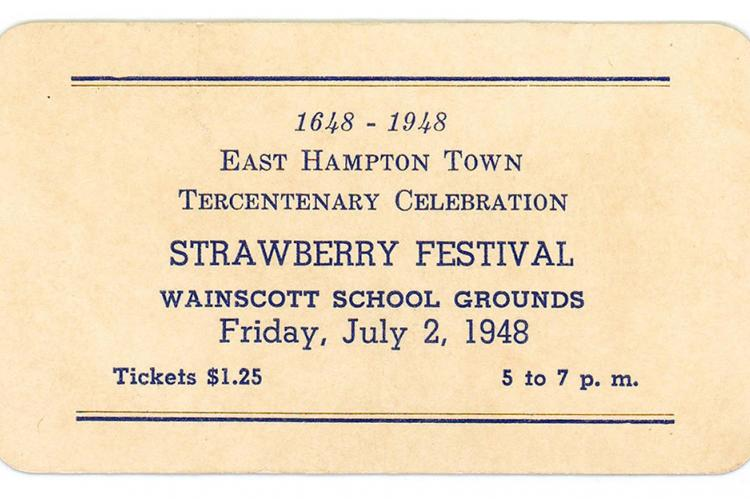 Strawberry Festival, East Hampton Tercentenary Celebration Ticket, 1948